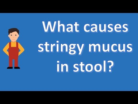 What causes stringy mucus in stool ?   Better Health Channel