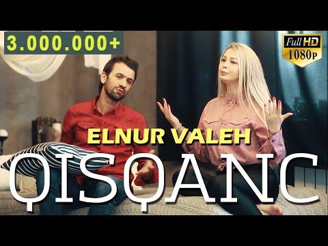 Elnur Valeh - Qisqanc | Official Vdeo | 2020