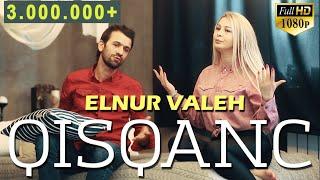 Elnur Valeh - Qisqanc  Vdeo  2020