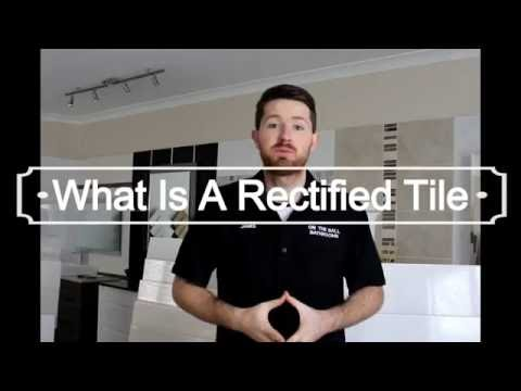 What Is A Rectified Tile