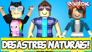 SURVIVING FAMILY DISASTERS! -ROBLOX (Natural Disasters)