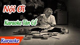 Nội Ơi Karaoke Tân Cổ