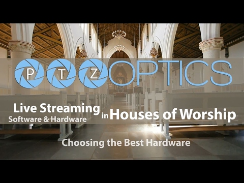 Hardware Options For Church Streaming