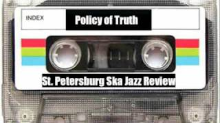 St. Petersburg Ska Jazz Review - Policy of Truth