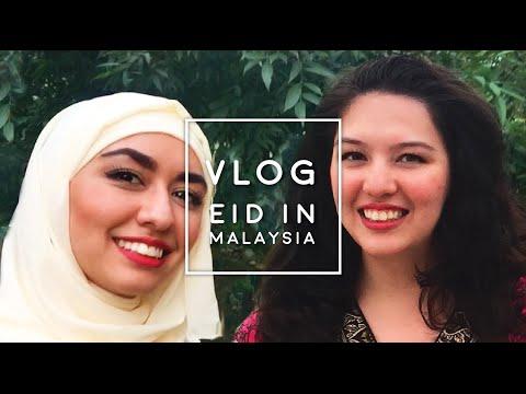 Vlog: Eid in Malaysia