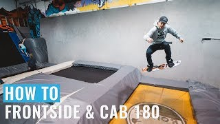 How To Frontside & Cab 180 On A Snowboard