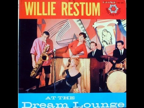 Willie Restum At The Dream Lounge 1959 FULL ALBUM