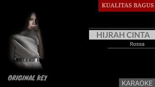 KARAOKE HIJRAH CINTA - ROSSA (ORIGINAL KEY) #Karaoke #hijrahcinta #rossa