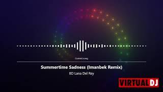 Summertime sadness [imanbek remix ...