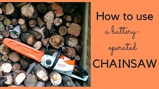 How to use the Stihl MSA 120C chainsaw (battery-operated)