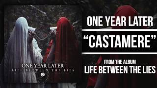 Watch One Year Later Castamere video