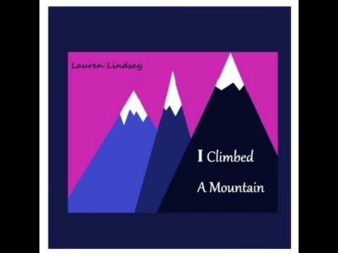 "🎼Christian Rap/R&B ""I Climbed A Mountain"" Lyric music video  - Lauren Lindsay"