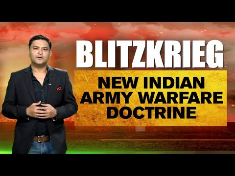 Major Gaurav Arya's 'Blitzkrieg' | New Indian Army Warfare Doctrine: Cold Start