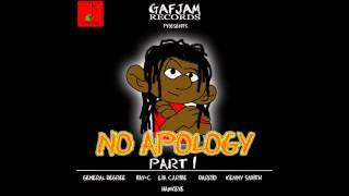"""""""NO APOLOGY RIDDIM MIX"""" (2016) GENERAL DEGREE, DARRIO, HAWKEYE, LIA, BAY C, KENNY"""