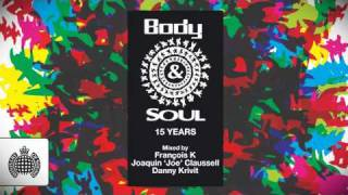Body & Soul 15 Years (Ministry of Sound UK) Mega Mix - OUT NOW