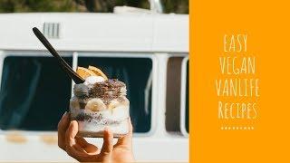 3 Easy VEGAN VANLIFE Breakfast Meal Ideas   FULL RECIPES