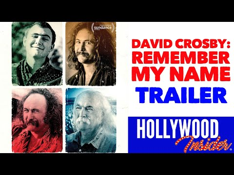 DAVID CROSBY: REMEMBER MY NAME TRAILER 2019   Musical/Documentary