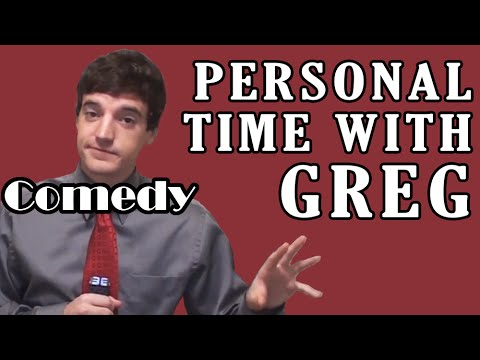 Personal Time With Greg: Comedy