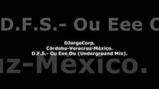 GenteDJ D.F.S.- Ou Eee Ou (Underground Mix).