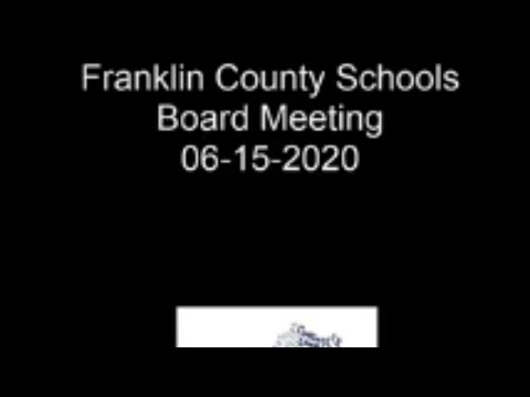 Franklin County Schools Board Meeting 07-06-2020