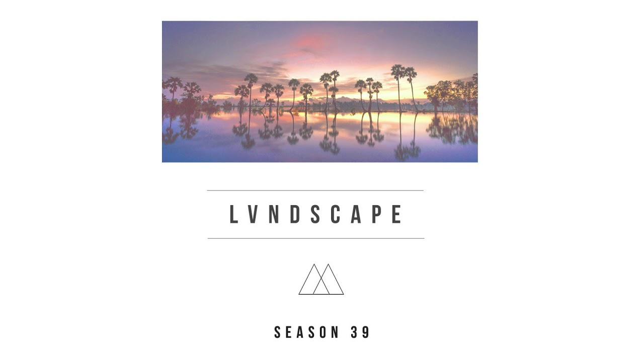 LVNDSCAPE - Season 39 (Mixtape)