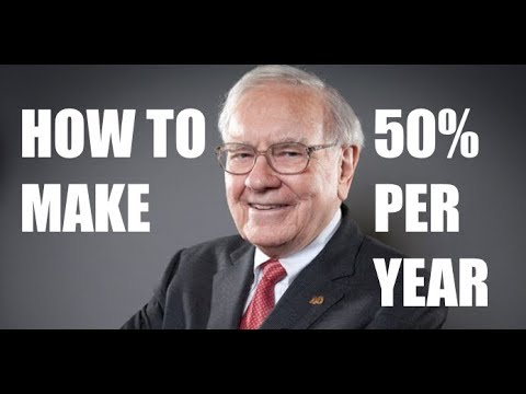 BUFFETT EXPLAINS HOW TO MAKE 50% PER YEAR
