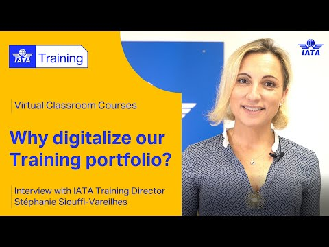 IATA Training   Virtual Classroom Courses - Why digitalize our Training portfolio?