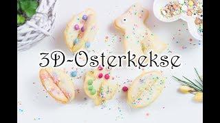 3D-Osterkekse backen - geniale Idee zu Ostern 🌷🌷🌷