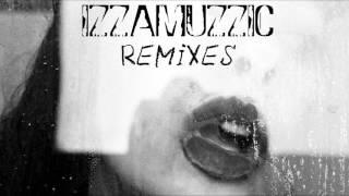 Izzamuzzic – Remixes (Mix)