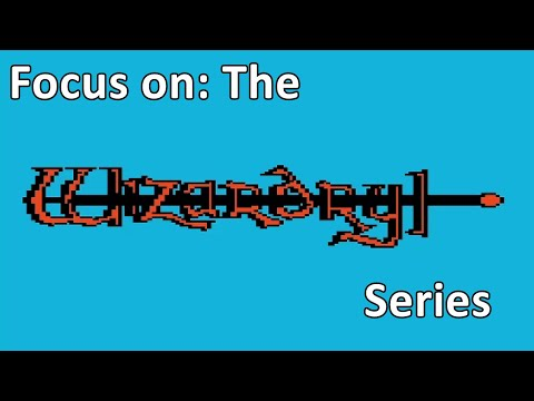 Focus on: The Wizardry Series  