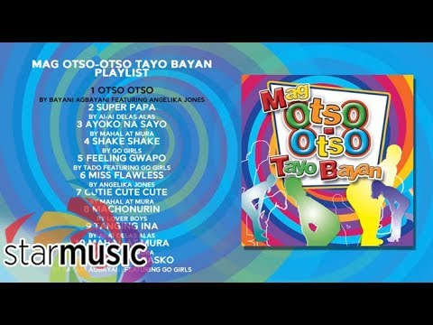 Various Artists - Mag Otso-Otso Tayo Bayan   Non-Stop Songs 🎵