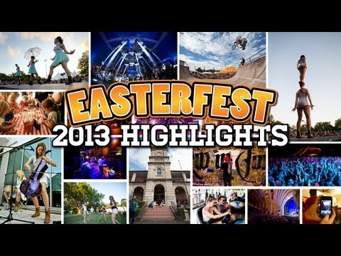 Easterfest 2013 Highlights