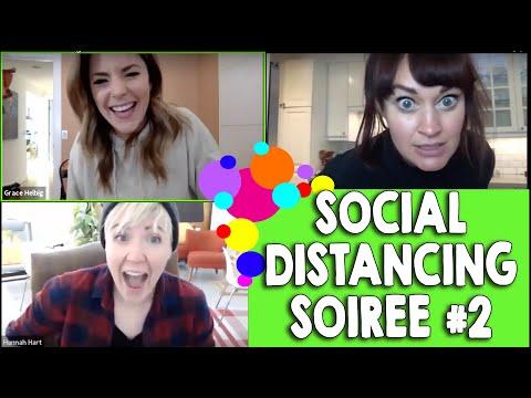 Social Distancing Soiree #2