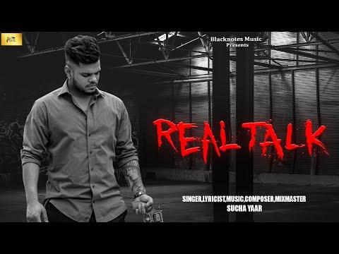 REAL TALK | SUCHA YAAR NEW SONG 2020 | Latest Punjabi Song 2020