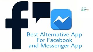 Best Alternative App For Facebook and Facebook Messenger App-Send Messages Without Messenger App