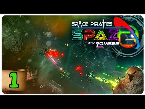 Space Pirates And Zombies 2 Gameplay - Part 1 | Infection Sp