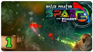 Space Pirates And Zombies 2 Gameplay - Part 1 | Infection Spread | Let's Play SPAZ 2