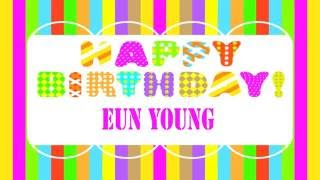 EunYoung   Wishes & Mensajes - Happy Birthday