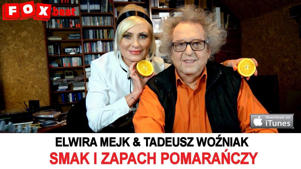 Elwira Mejk & Tadeusz Woźniak  Smak i zapach pomarańczy  OFFICIAL VIDEO   -> Kuchnia Polowa Elwira Mejk