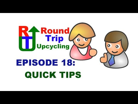 18---quick-tips---round-trip-upcycling