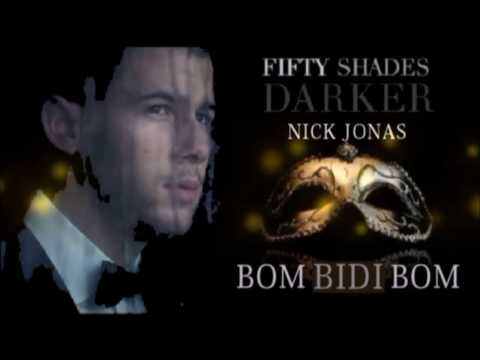 Nick Jonas - Bom Bidi Bom (Solo Version) (From Fifty Shades Darker) #50shades