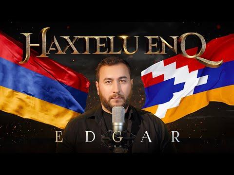EDGAR - Haxtelu Enq | Эдгар | Премьера 2020