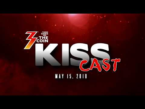 Ep. 13 Three Sides of the Coin KISS Cast for May 15, 2018
