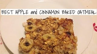 The Best Apple And Cinnamon Baked Oatmeal(banana Is Optional)