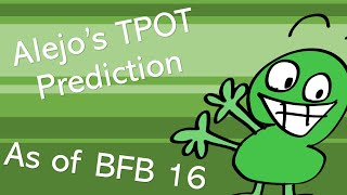 TPOT Prediction (As of BFB 16: The Escape from Four)