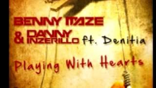 Benny Maze & Danny Inzerillo ft. Denitia