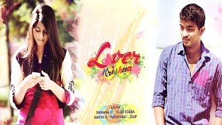 Lover Krishna - Telugu Short-Film