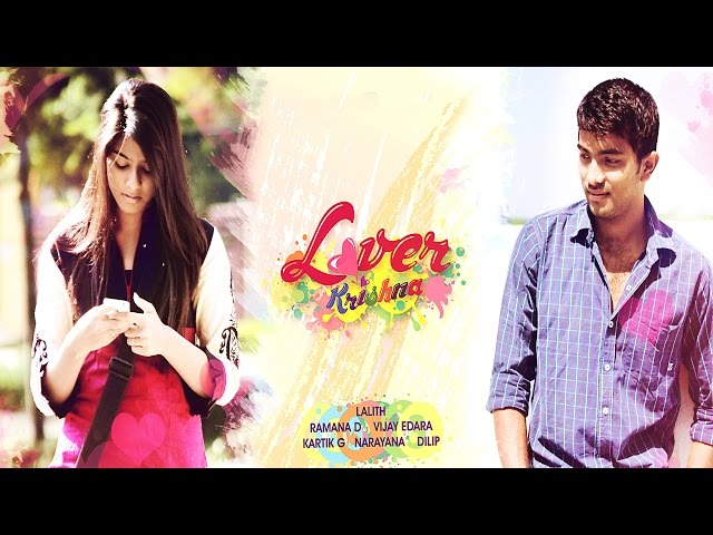 Lover Krishna - Telugu Short-Film Travel Video