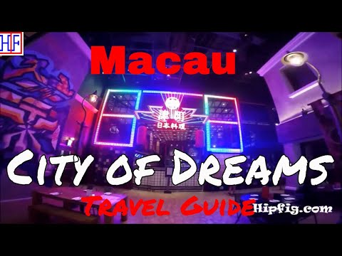 Macau Attraction | City of Dreams | TRAVEL GUIDE | Ep# 8