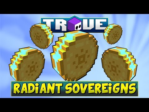 WHAT ARE RADIANT SOVEREIGNS? | Trove's P2W Store Item - How